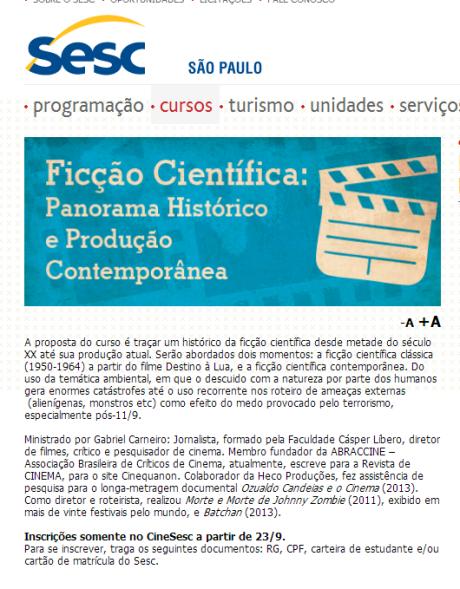 Ficção Científica: Panorama Histórico e Produção Contemporânea, Cinesesc, out/13